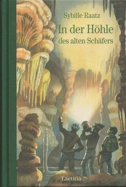 In der Höhle des alten Schäfers von Eisenburger,  Doris, Raatz,  Sibylle