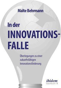 In der Innovationsfalle von Behrmann,  Malte
