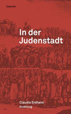 In der Judenstadt von Erdheim,  Claudia