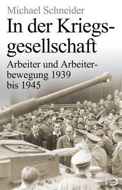 In der Kriegsgesellschaft von Schneider,  Michael