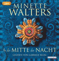 In der Mitte der Nacht von Blum,  Gabriele, Lohmann,  Sabine, Pfaffinger,  Peter, Walters,  Minette
