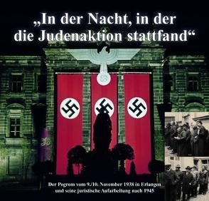 """""""In der Nacht, in der die Judenaktion stattfand"""" von Jakob,  Andreas"""