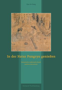 In der Natur Pungryu genießen von Song,  Hye-Jin, Yun,  Shin-Hyang