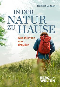 In der Natur zu Hause von Leitner,  Norbert