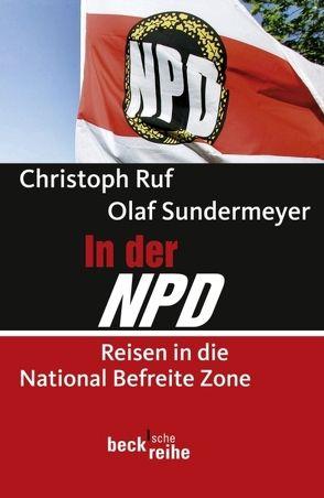 In der NPD von Ruf,  Christoph, Sundermeyer,  Olaf