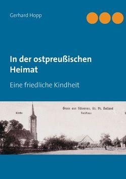 In der ostpreußischen Heimat von Höpp,  Gerhard