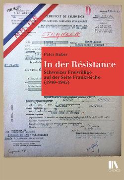 In der Résistance von Huber,  Peter