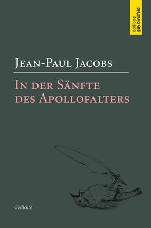 In der Sänfte des Apollofalters von Jacobs,  Jean-Paul