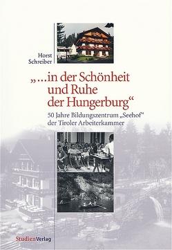 … in der Schönheit und Ruhe der Hungerburg von Schreiber,  Horst