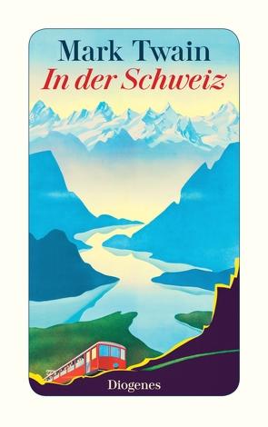 In der Schweiz von Brock,  Ana Maria, Twain,  Mark