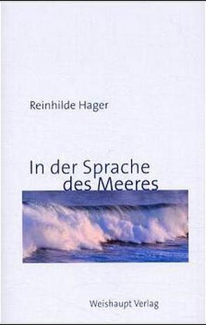 In der Sprache des Meeres von Hager,  Reinhilde