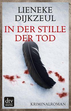 In der Stille der Tod von Dijkzeul,  Lieneke