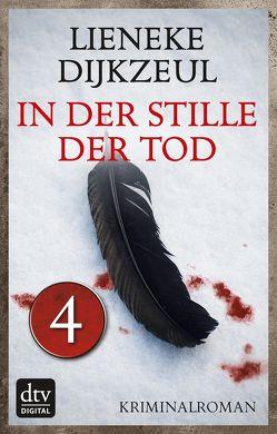 In der Stille der Tod – Teil 4 von Dijkzeul,  Lieneke
