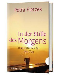 In der Stille des Morgens von Fietzek,  Petra