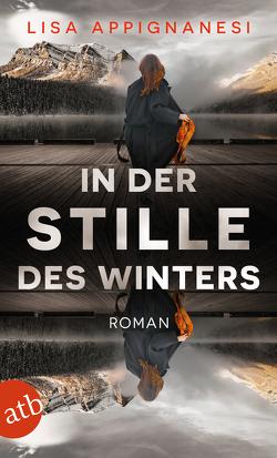 In der Stille des Winters von Appignanesi,  Lisa, Müller,  Wolfdietrich