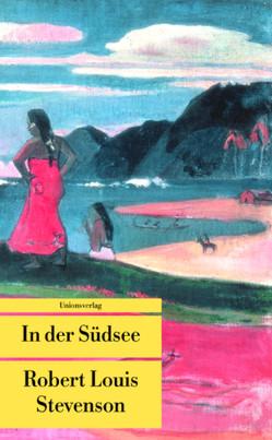 In der Südsee von Mummendey,  Richard, Stevenson,  Robert Louis