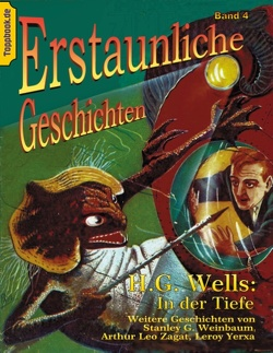 In der Tiefe von Sedlacek,  Klaus-Dieter, Weinbaum,  Stanley G., Wells,  H.G., Yerxa,  Leroy, Zagat,  Arthur Leo