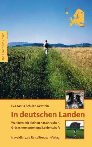 In deutschen Landen von Schultz-Gerstein,  Eva M