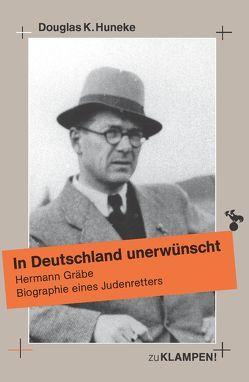 In Deutschland unerwünscht von Heuer,  Wolfgang, Huneke,  Douglas, Sassin,  Horst, Seifert,  Adrian