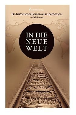 In die neue Welt von Schmidt,  Willi