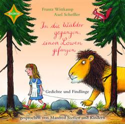 In die Wälder gegangen, einen Löwen gefangen … von Scheffler,  Axel, Wittkamp,  Frantz