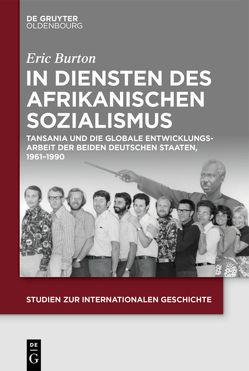 In Diensten des Afrikanischen Sozialismus von Burton,  Eric
