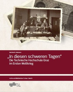 In diesen schweren Tagen von Reismann,  Bernhard, TU Graz Bibliothek und Archiv