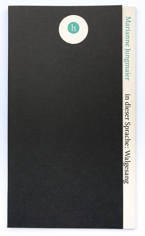 in dieser Sprache: Walgesang von Jungmaier,  Marianne, Kiesling,  Ursula