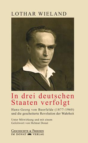 In drei deutschen Staaten verfolgt von Donat,  Helmut, Wieland,  Lothar