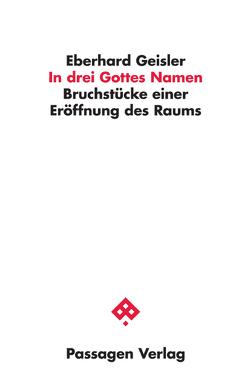In drei Gottes Namen von Geisler,  Eberhard