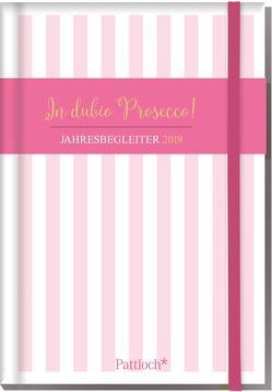 In dubio Prosecco – Buchkalender 2019