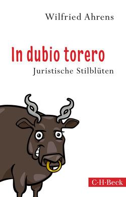 In dubio torero von Ahrens,  Wilfried