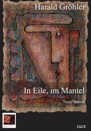In Eile, im Mantel von Gröhler,  Harald