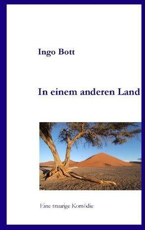 In einem anderen Land von Bott,  Ingo