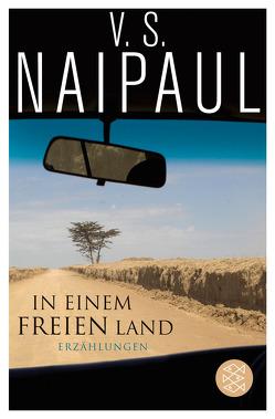 In einem freien Land von Gleba,  Kerstin, Naipaul,  V.S., Zedlitz,  Ursula von