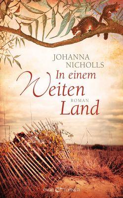 In einem weiten Land von Nicholls,  Johanna, pociao, Ziller,  Jean-Paul