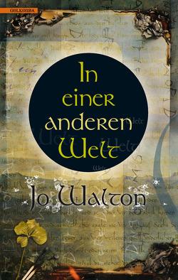 In einer anderen Welt von Riffel,  Hannes, Walton,  Jo