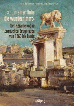 »… in einer Ruhe die wundernimmt« von Schellinger,  Andrea, Stroszeck,  Jutta