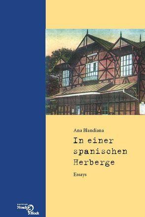 In einer spanischen Herberge von Blandiana,  Ana, Kilzer,  Katharina