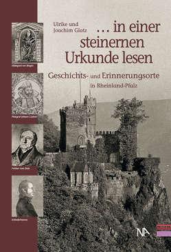 """"""". . . in einer steinernen Urkunde lesen"""" von Glatz,  Ulrike"""