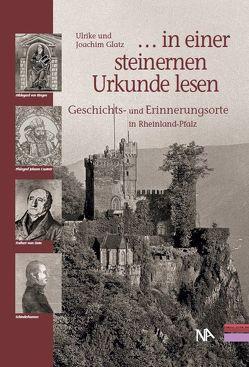 """"""". . . in einer steinernen Urkunde lesen"""" von Glatz,  Joachim, Glatz,  Ulrike"""