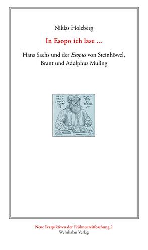 In Esopo ich lase … von Holzberg,  Niklas