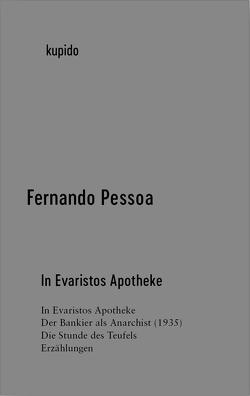 In Evaristos Apotheke von Pessoa,  Fernando