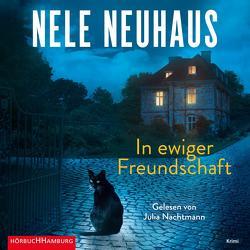 In ewiger Freundschaft (Ein Bodenstein-Kirchhoff-Krimi 10) von Nachtmann,  Julia, Neuhaus,  Nele