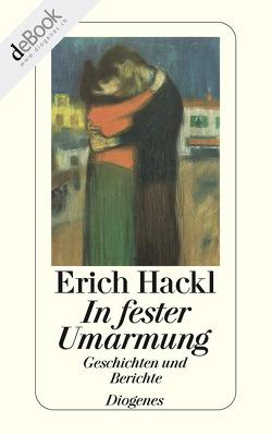 In fester Umarmung von Hackl,  Erich