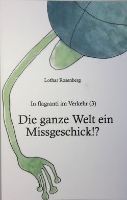 In flagranti im Verkehr (3) von Rosenberg,  Jenny, Rosenberg,  Lothar