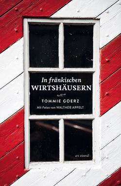 In fränkischen Wirtshäusern von Appelt,  Walther, Goerz,  Tommie