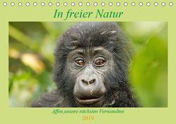 In freier Natur Affen, unsere nächsten Verwandten (Tischkalender 2019 DIN A5 quer) von Kärcher,  Britta