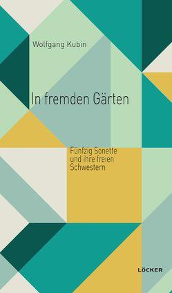 In fremden Gärten von Kubin,  Wolfgang