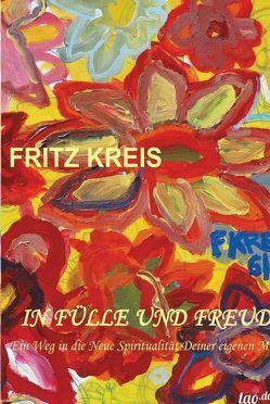In Fülle und Freude von Kreis,  Fritz